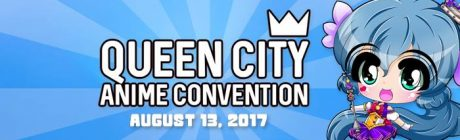 Upcoming Event: Queen City Anime Convention (August 13th)